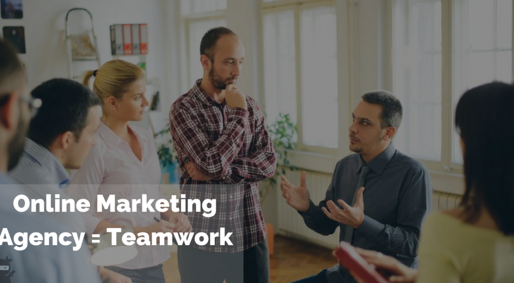 Working with an Online Marketing Agency = Teamwork