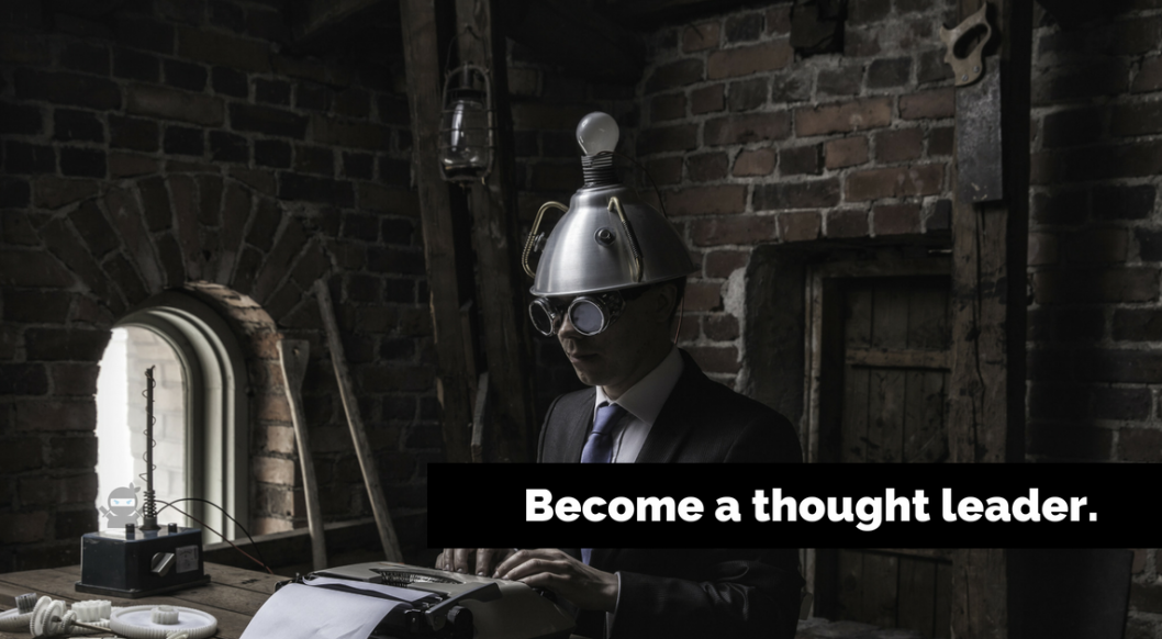 How to Become a Thought Leader by Writing