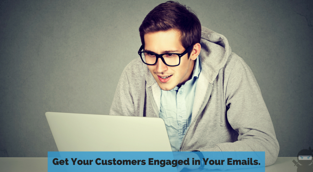 4 Engaging Emails You Should Send Your Customers