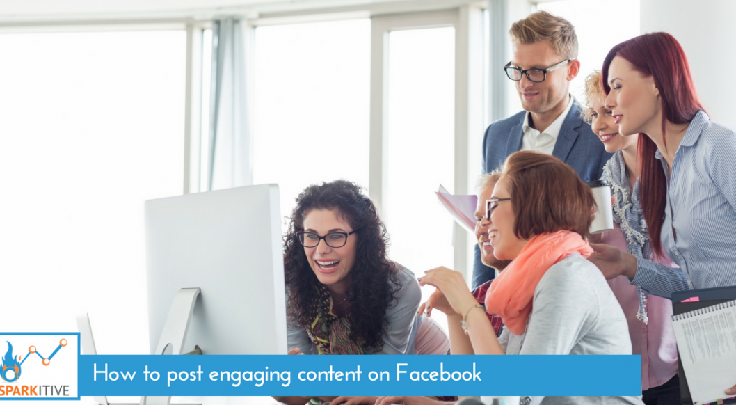 How to Post Engaging Content on Facebook