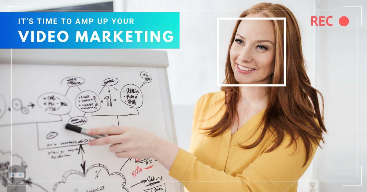 amp up your video marketing